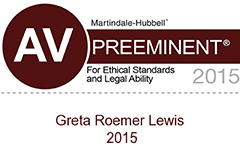 Greta Roemer Lewis, AV Rated for ethics and legal ability in the area of Trusts & Estates