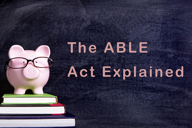 The ABLE Act Explained